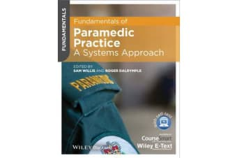 Fundamentals of Paramedic Practice - A Systems Approach