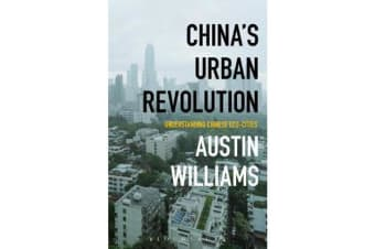 China's Urban Revolution - Understanding Chinese Eco-Cities