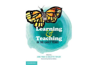 Learning and Teaching in the Early Years