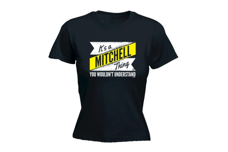 Its a Surname Thing Funny Tee - Mitchell V2 Surname Thing - (Large Black Womens T Shirt)