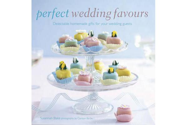 Perfect Wedding Favors - Delectable Homemade Gifts for Your Wedding Guests