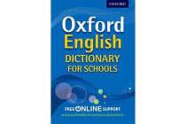 Oxford English Dictionary for Schools - The best secondary school dictionary for all round language support