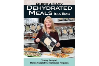 Quick and Easy Dehydrated Meals in a Bag