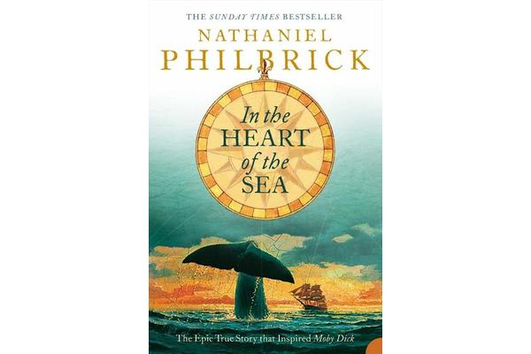 Books In the Heart of the Sea - The Epic True Story That Inspired `Moby Dick'