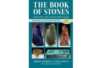 The Book Of Stones, Revised Edition - Who They Are and What They Teach