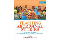 Teaching Aboriginal Studies - A Practical Resource for Primary and Secondary Teaching