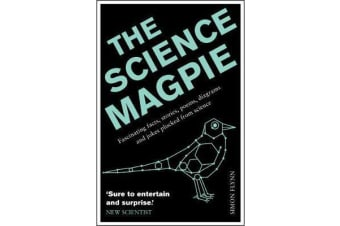 The Science Magpie - Fascinating facts, stories, poems, diagrams and jokes plucked from science