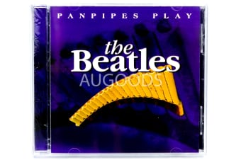 Panpipes Play - The Beatles  BRAND NEW SEALED MUSIC ALBUM CD - AU STOCK