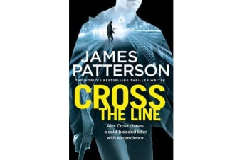 Cross the Line - (Alex Cross 24)