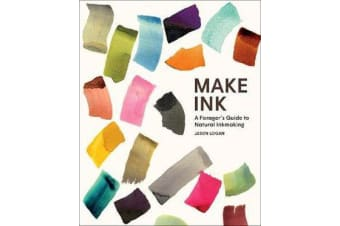 Make Ink - A Forager's Guide to Natural Inkmaking