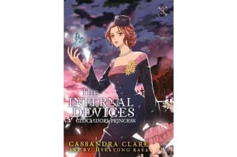 Clockwork Princess: The Mortal Instruments Prequel - Volume 3 of The Infernal Devices Manga