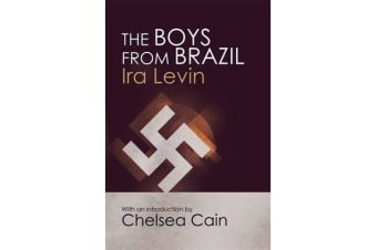 The Boys From Brazil - Introduction by Chelsea Cain