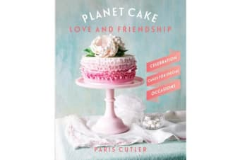 Planet Cake Love and Friendship - Celebration Cakes to Show How Much You Care