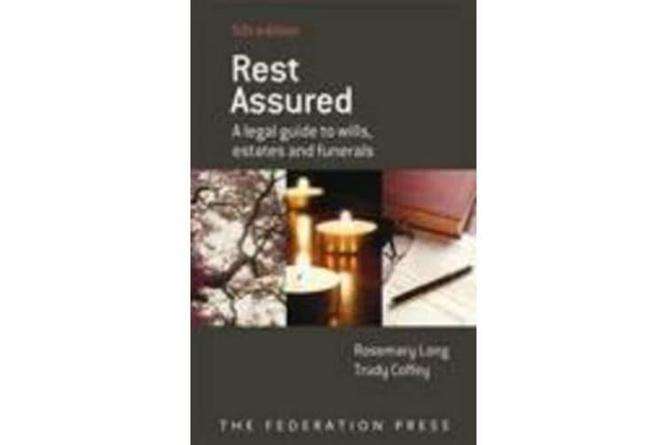 Rest Assured - A Legal Guide to Wills, Estates and Funerals