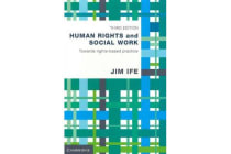 Human Rights and Social Work - Towards Rights-Based Practice