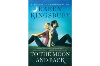 To the Moon and Back - A Novel
