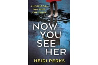 Now You See Her - The compulsive thriller you need to read
