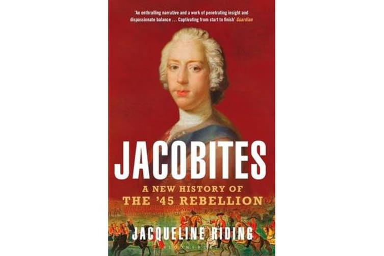 Jacobites - A New History of the '45 Rebellion