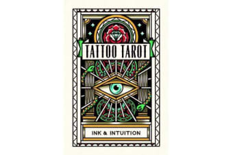 Tattoo Tarot - Ink & Intuition:Ink & Intuition