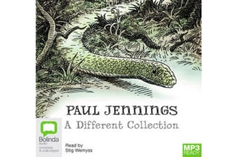Paul Jennings : A Different Collection : A Different Dog; A Different Boy; A Different Land