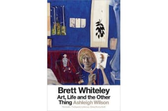 Brett Whiteley - Art, Life and the Other Thing