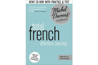 Total Foundation Course - Learn French with the Michel Thomas Method)