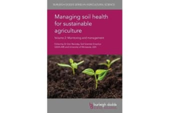 Managing Soil Health for Sustainable Agriculture Volume 2 - Monitoring and Management