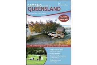 Camping Guide to Queensland - The Bestselling Colour Guide to Over 500 Campsites