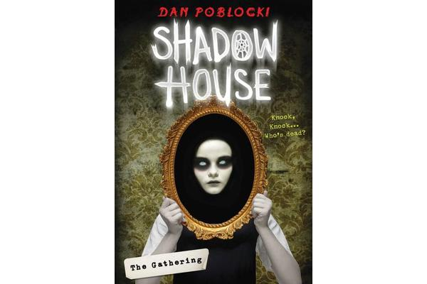 Shadow House - The Gathering
