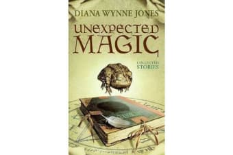 Unexpected Magic - Collected Stories