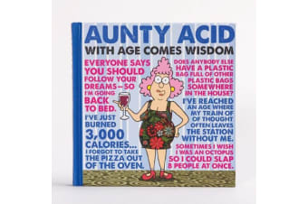 Aunty Acid With Age Comes Wisdom Book For The Old And Disgraceful