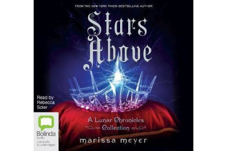 Stars Above - A Lunar Chronicles Collection