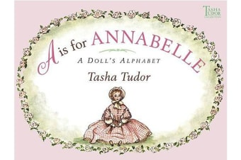 A is for Annabelle - A Doll's Alphabet