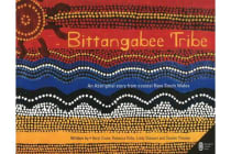 Bittangabee Tribe - An Aboriginal story from Coastal New South Wales