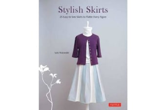 Stylish Skirts - 23 Simple Designs to Flatter Every Figure