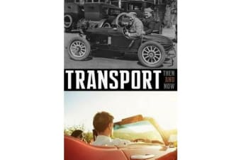 Transport - Then & Now