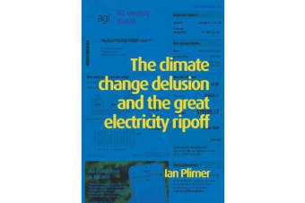Climate Change Delusion and the Great Electricity Ripoff - Read the Bible Like Never Before