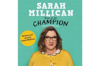 How to be Champion - The No.1 Sunday Times Bestselling Autobiography