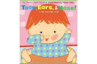 """Toes, Ears and Nose! - A Lift the Flap Story """