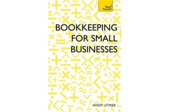 Bookkeeping for Small Businesses - Simple steps to becoming a confident bookkeeper