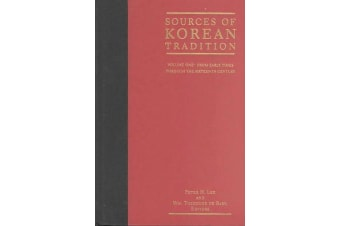 Sources of Korean Tradition - From the Sixteenth to the Twentieth Centuries