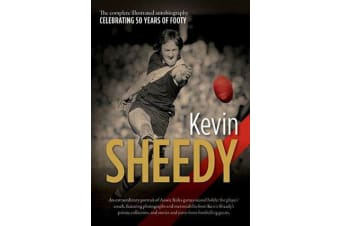 Kevin Sheedy - The illustrated autobiography