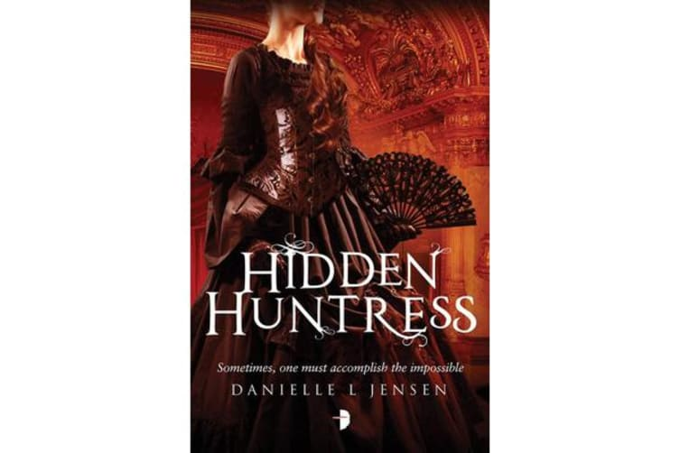 Hidden Huntress - Book Two of the Malediction Trilogy