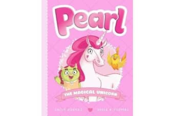 Pearl #1 - Pearl the Magical Unicorn