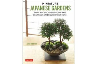 Miniature Japanese Gardens - Beautiful Bonsai Landscape Gardens for Your Home