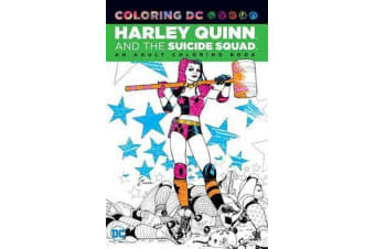 Harley Quinn & the Suicide Squad An Adult Coloring Book