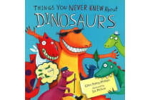 Dinosaurs, Things You Never Knew about