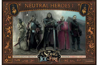 A Song of Ice and Fire TMG - Neutral Heroes 1