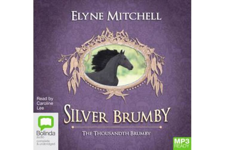 The Thousandth Brumby : Silver Brumby Book 12