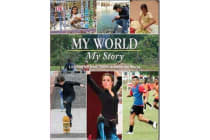 My World, My Story - Life Stories from Teens from Around the World